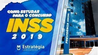 Concurso INSS 2019: Análise do Edital e Como Estudar (com