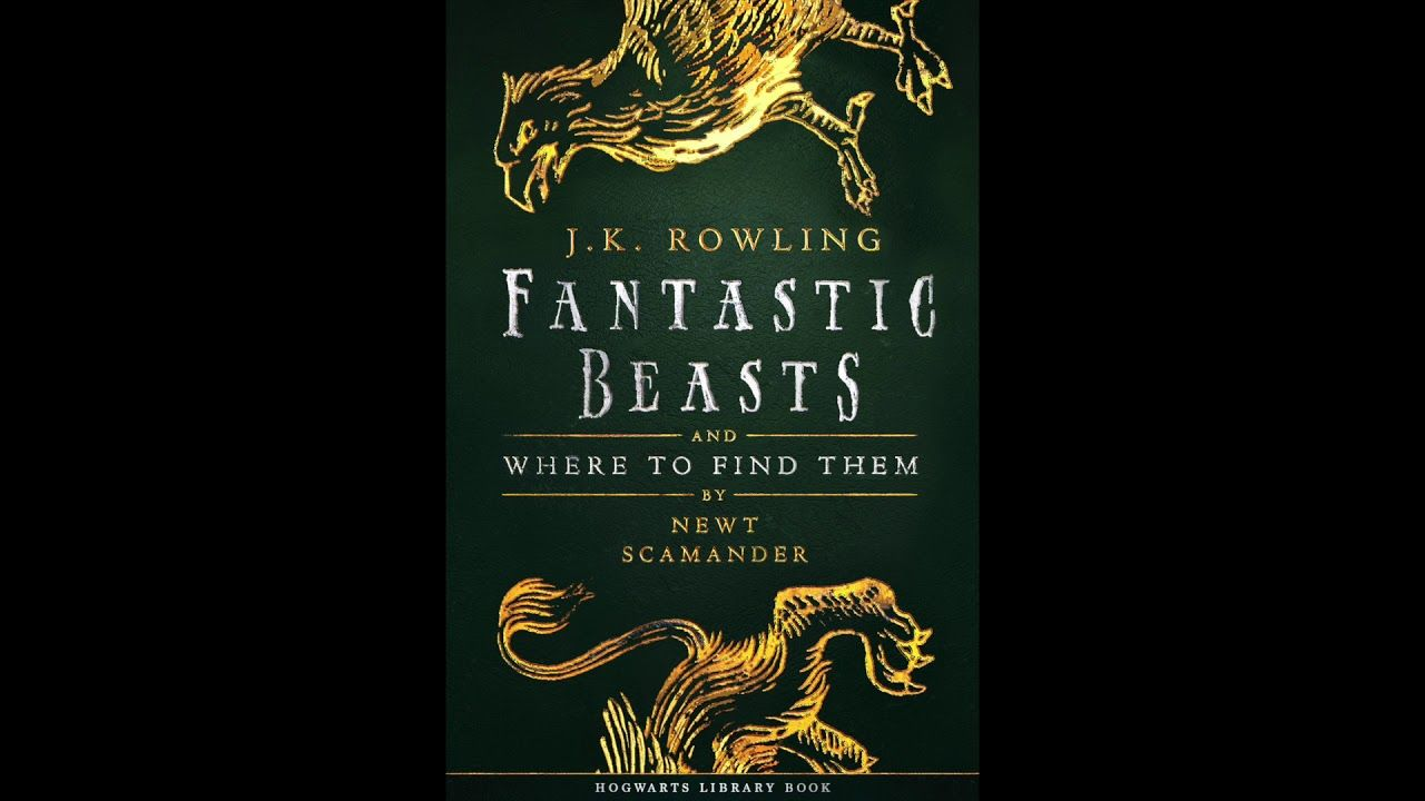 Fantastic Beasts Where To Find Them Audiobook Youtube Fantastic Beasts Fantastic Beasts And Where Beast