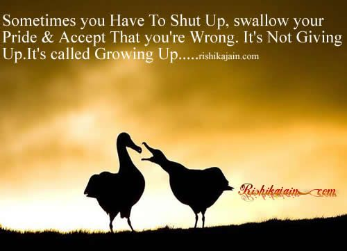 Swallowing Your Pride Quotes: Inspirational Quotes, Motivational