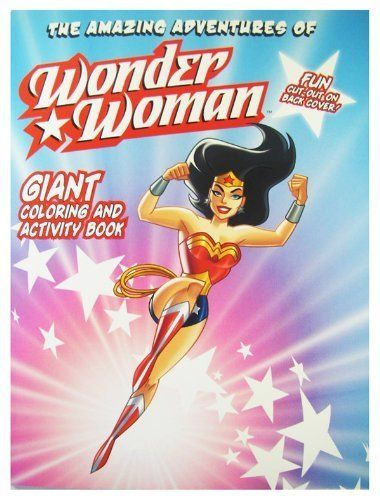 Dc Wonder Woman Coloring Book Activity Book Girls Coloring Book 1pc By Modern Publishing 6 99 Your Kids Will Coloring Books Book Activities Book Girl