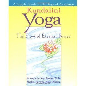 kundalini yoga the flow of eternal power  a simple guide