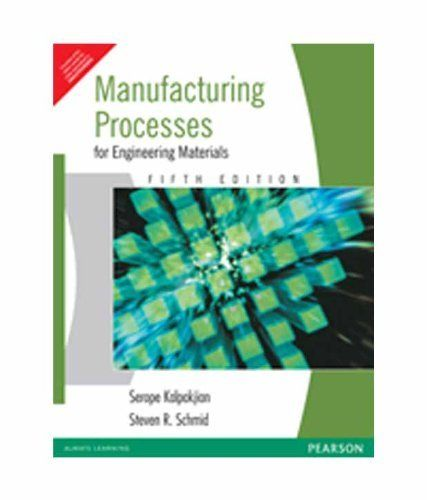 Manufacturing processes for engineering materials / Serope