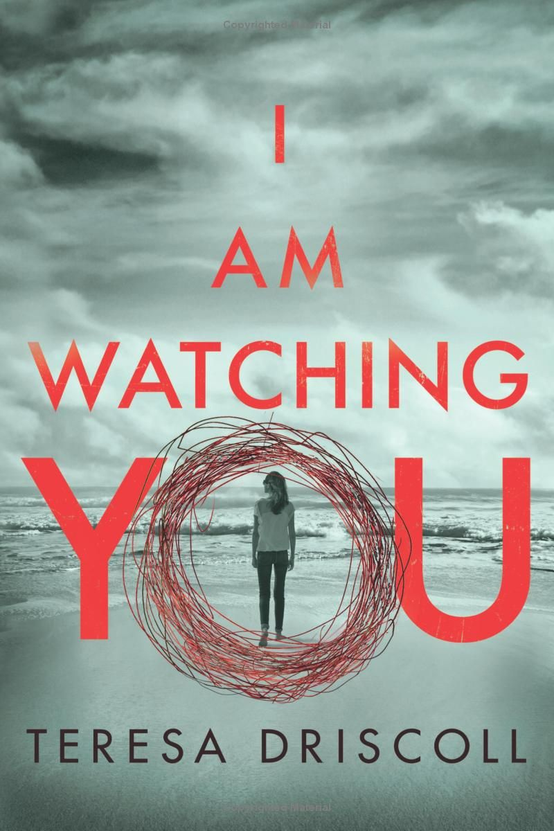 I Am Watching You Kindle Edition by Teresa Driscoll on | Graphic