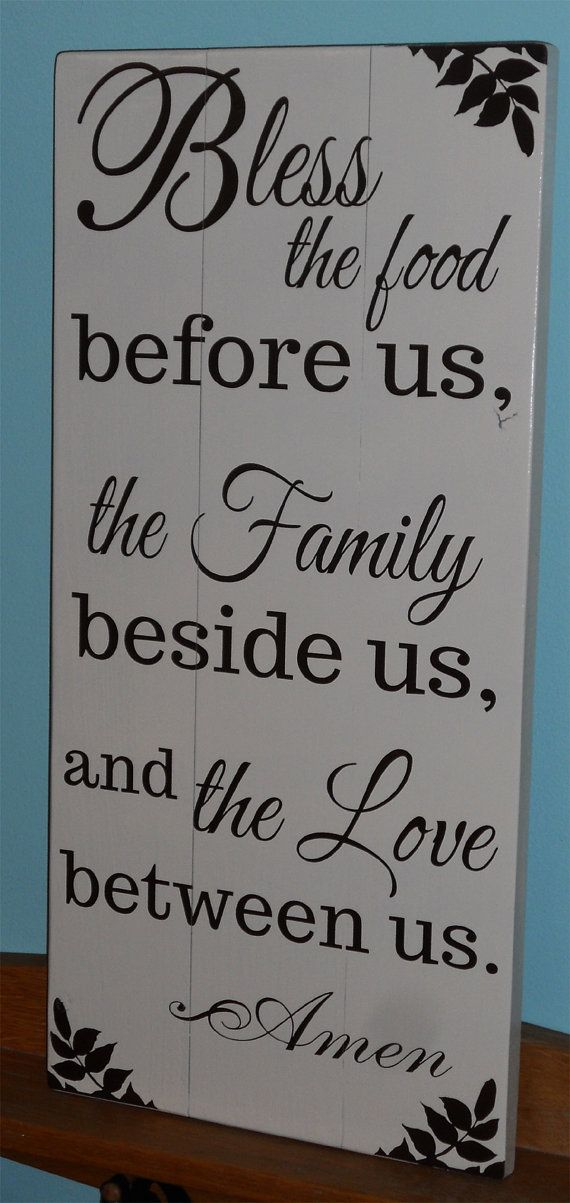 PRIMITIVE SIGN~~BLESS THE FOOD BEFORE US~FAMILY BESIDE US~LOVE BETWEEN US~AMEN~~