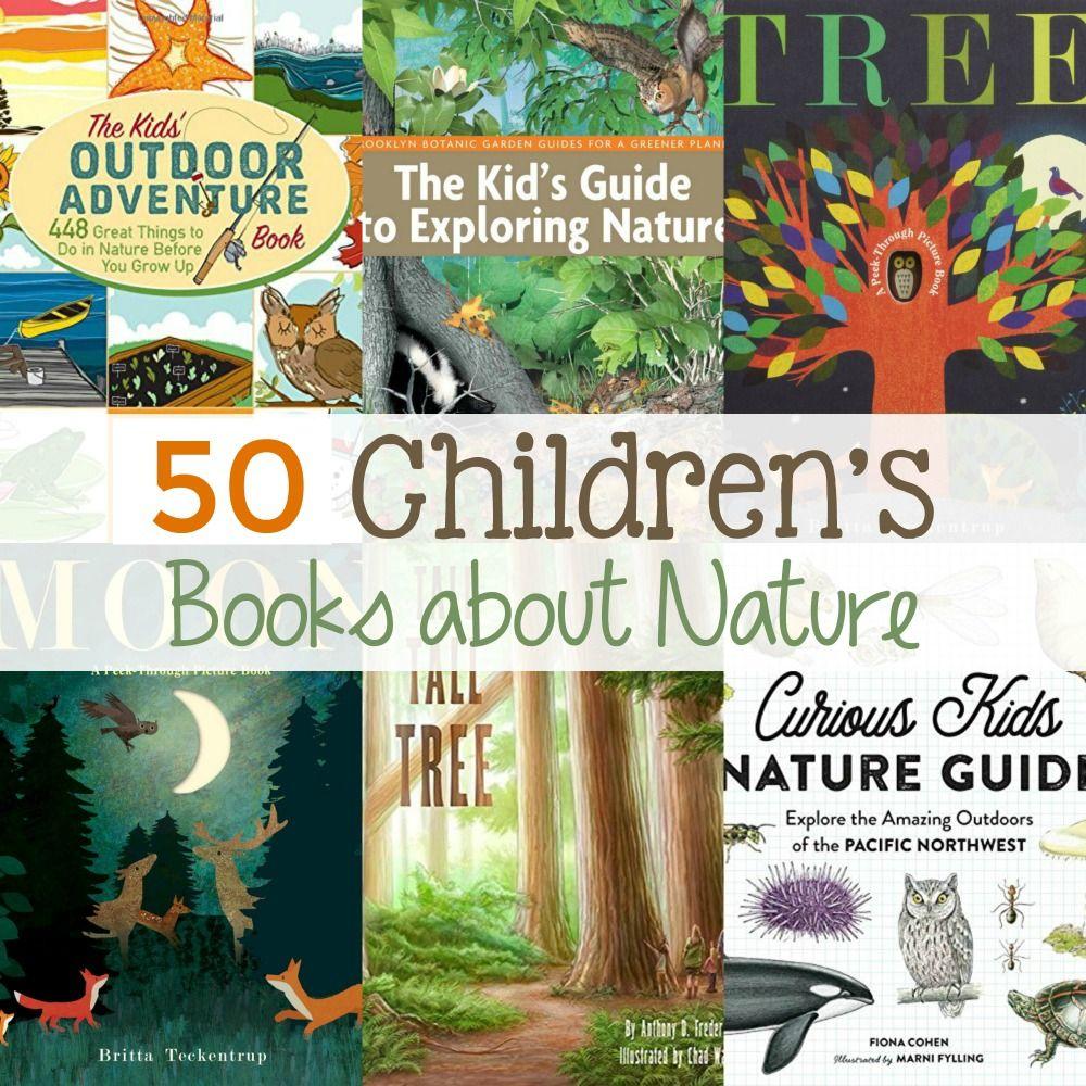 50 Best Children S Books About Nature Childrens Books Best Children Books Preschool Books