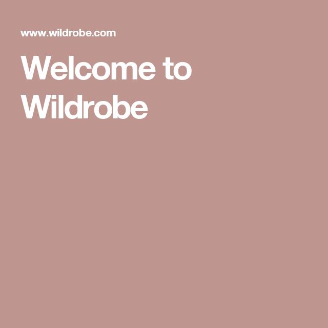 Welcome to Wildrobe  6c87973148f