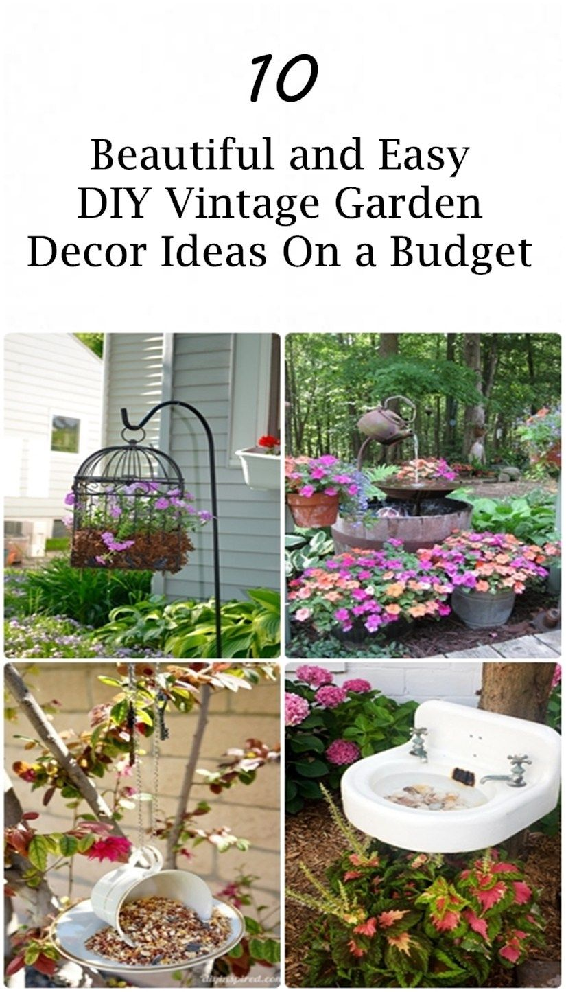 10 Beautiful and Easy DIY Vintage Garden Decor Ideas On a Budget