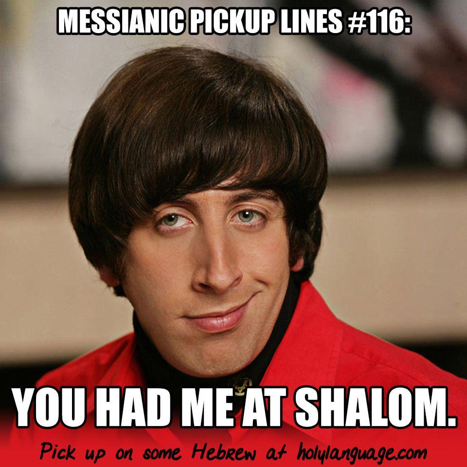 Shalooooooom Send Us Your Hebrew Memes And Or Pickup Lines At