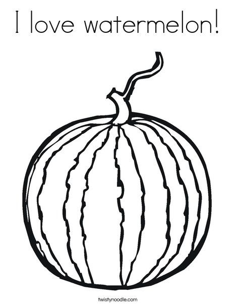 I love watermelon Coloring Page from TwistyNoodle com | Watermelon