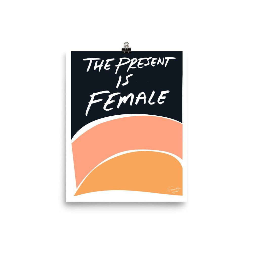 The Present is Female Poster