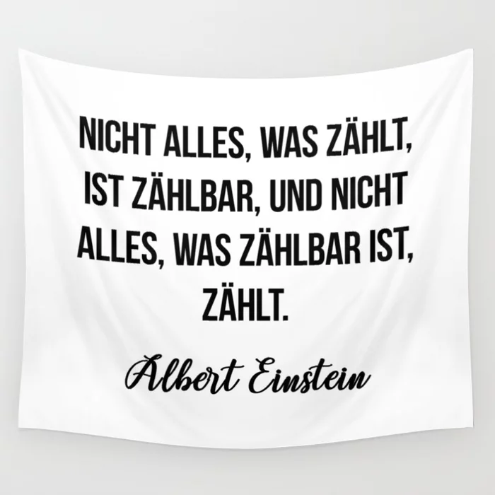 Nicht Alles Was Zahlt Ist Zahlbar Und Nicht Alles Was Zahlbar Ist Zahlt Albert Einstein Wall Tapestry By Moondo German Quotes Wall Quotes Albert Einstein