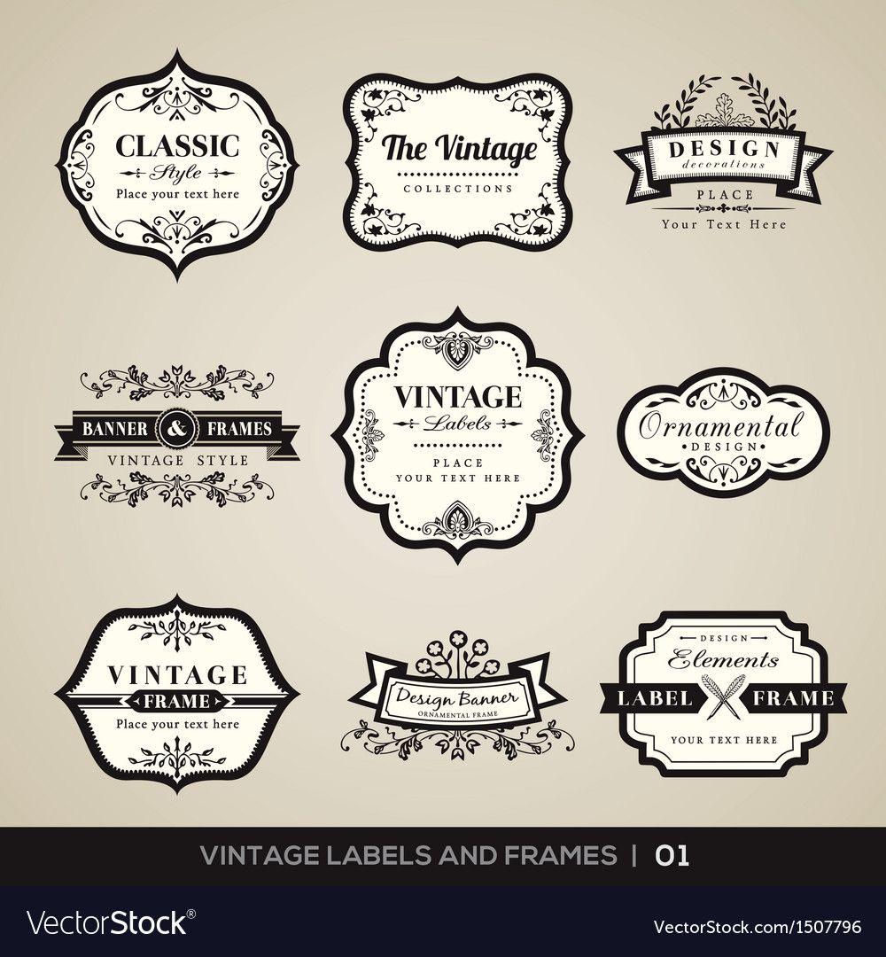 Vintage Labels And Frames Design Elements Vector Image On Vectorstock Vintage Labels Vintage Banner Frame Design