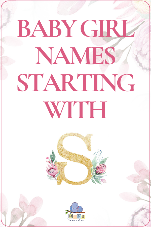 Baby Girl Names That Start With S In 2020 Baby Girl Names Modern Baby Girl Names Baby Girl Middle Names