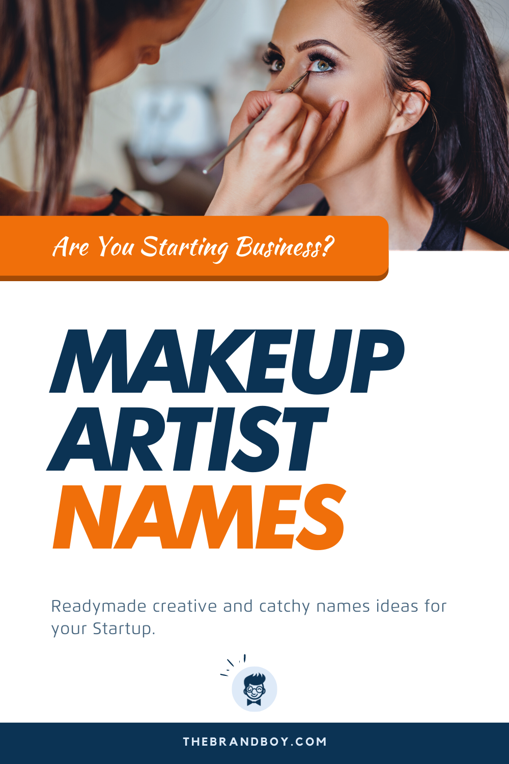 479+ Catchy MakeUp Artist Name Ideas ( Video+ Infographic