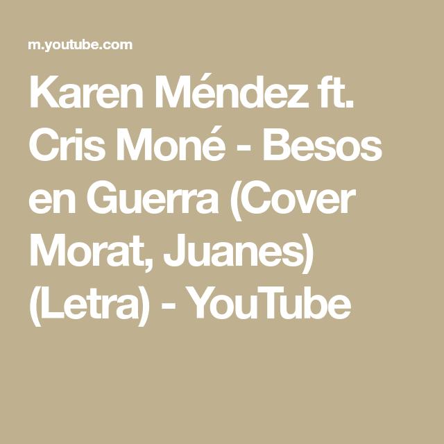 Besos En Guerra Descargar Mp3teca Karen Méndez