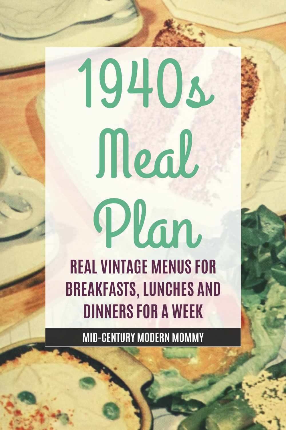 Mid Century Menu Monday March 23 To 29 Vintage Recipes Meal Planning Menus Meal Planning
