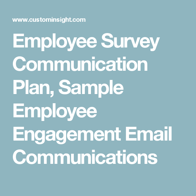 Employee Survey Communication Plan Sample Employee Engagement