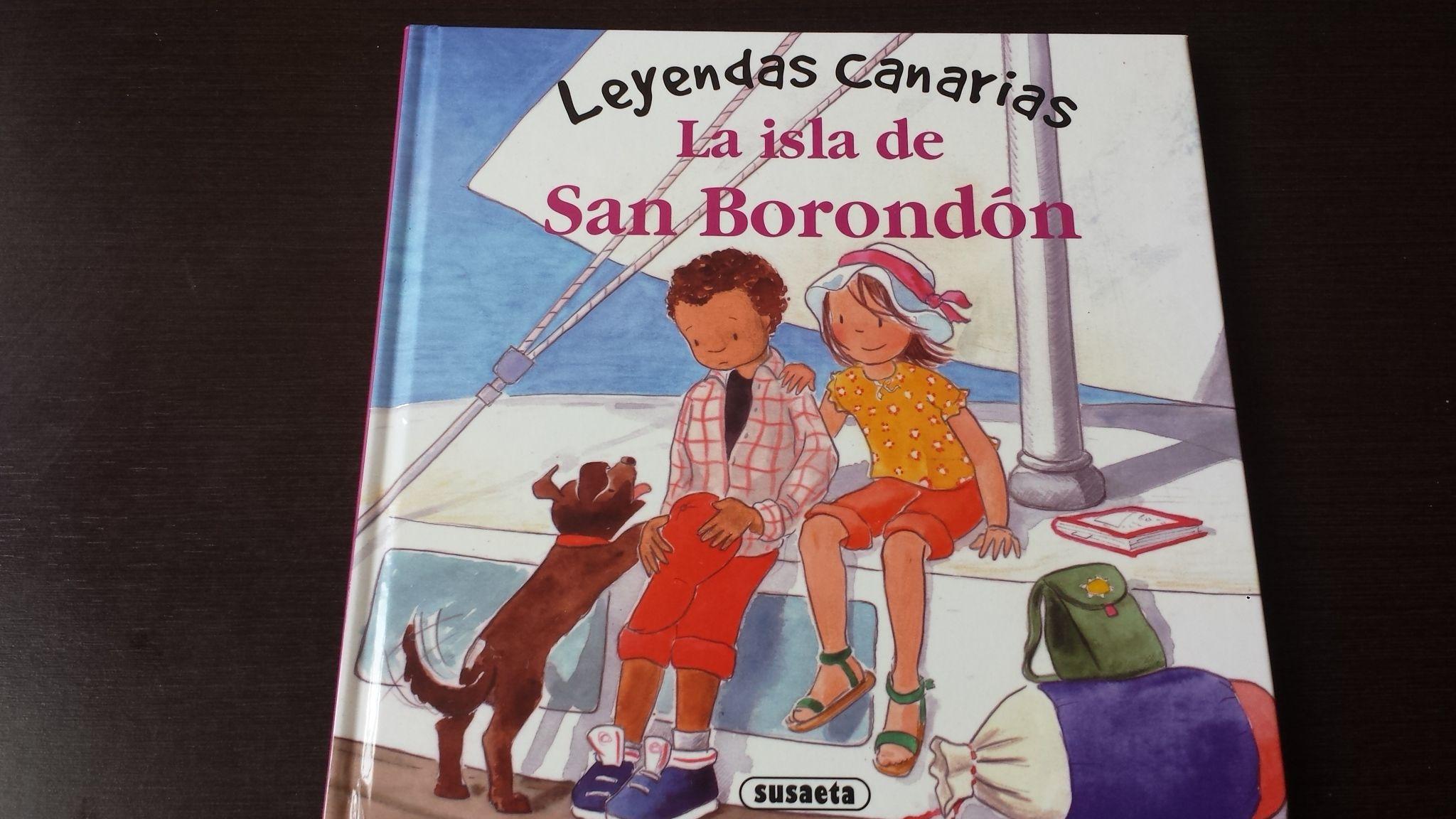 La Isla De San Borondón Leyendas Canarias Susaeta Disponible Para Su Compra En Mi Perfil De Todocolección Adjunto Enl San Borondon Leyendas Día De Canarias