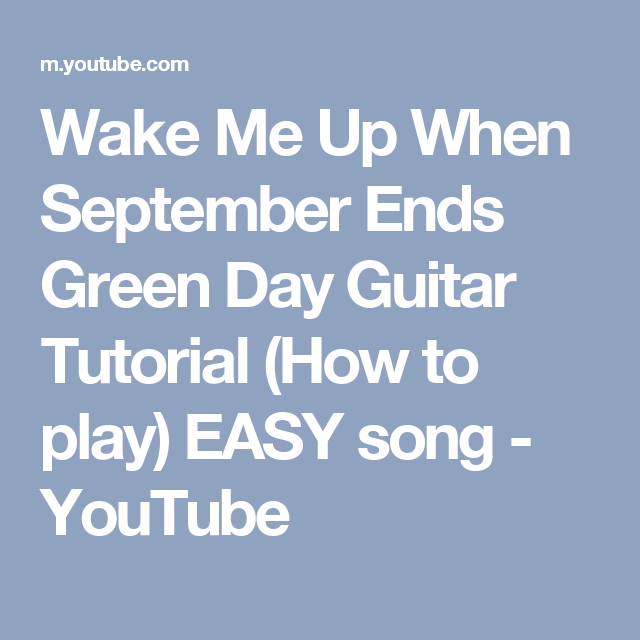Wake Me Up When September Ends Green Day Guitar Tutorial How To