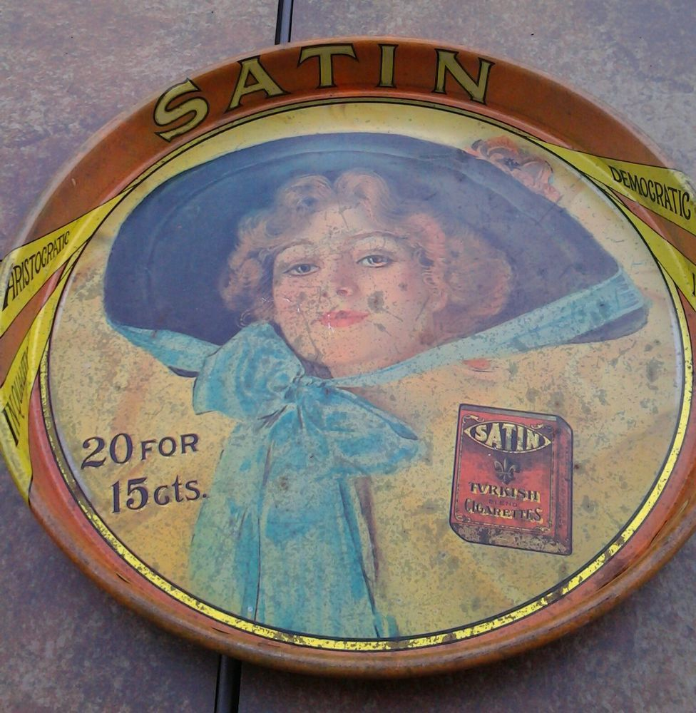 Antique 14 inch beer serving tray with SATIN brand Cigarette Advertising