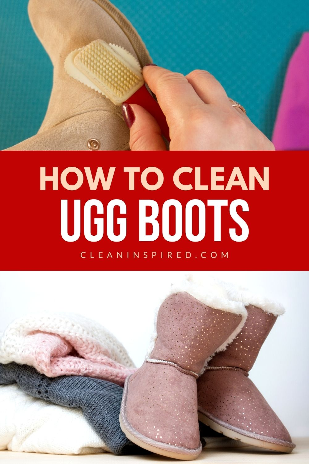 How To Clean Ugg Boots And Make It Last Longer Cleaning Ugg Boots Boots Diy Ugg Boots