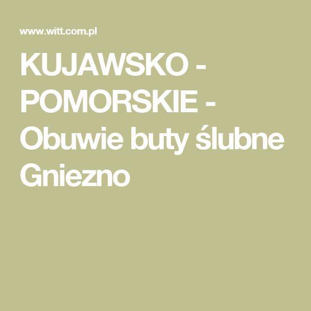 Kujawsko Pomorskie Obuwie Buty Slubne Gniezno