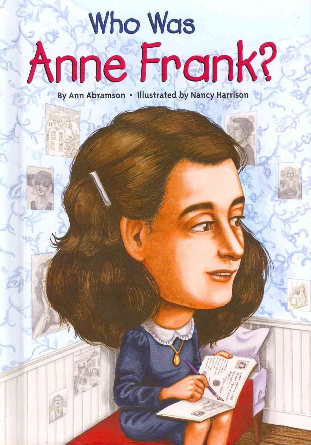 Who Was Anne Frank   With Images