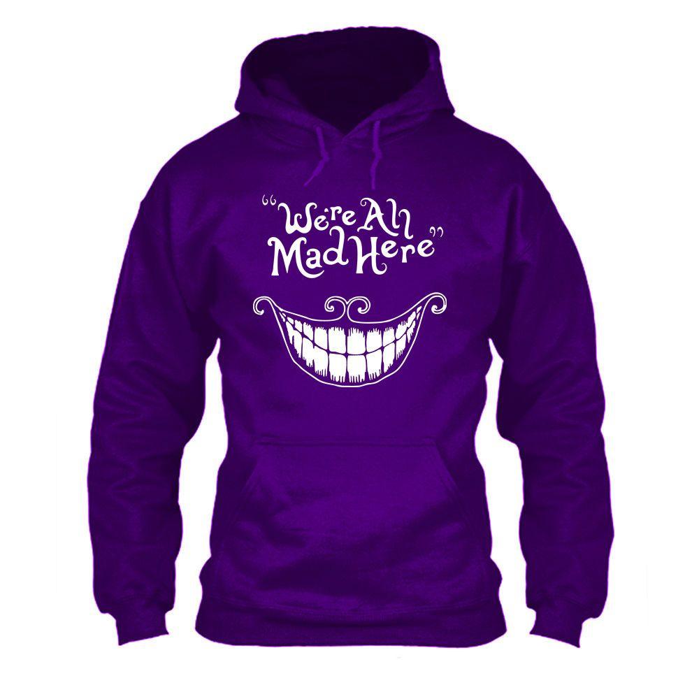 We/'re All Mad Here Cheshire Cat Alice In Wonderland Funny Sweatshirt Disney