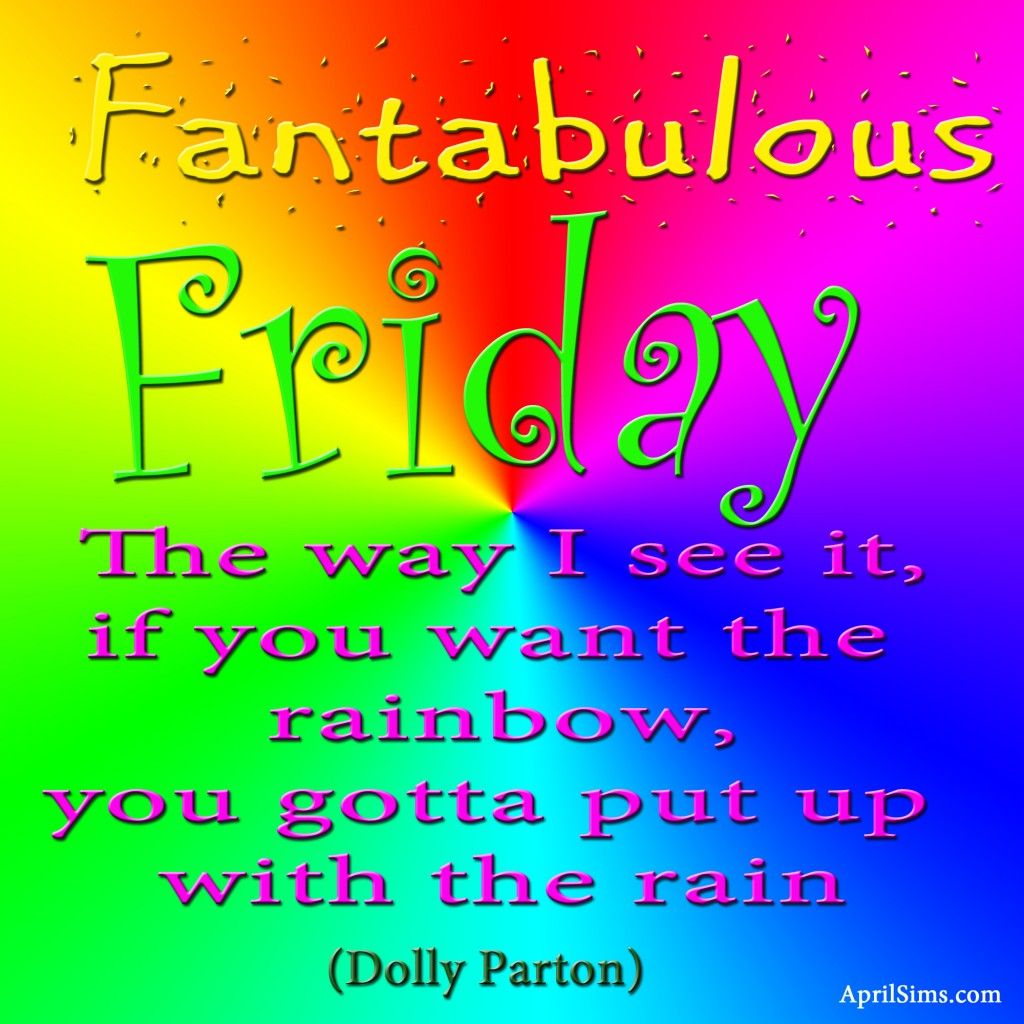 Fantabulous Friday To Each And
