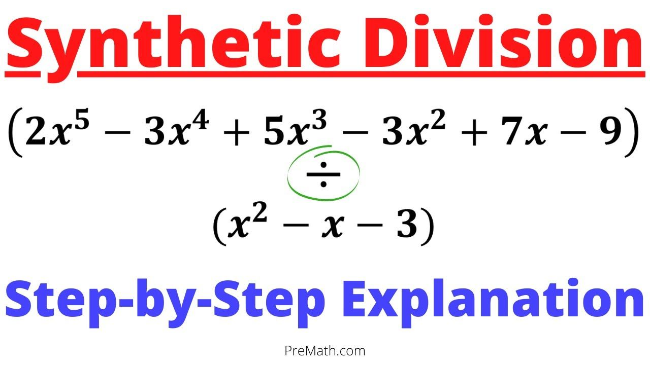 medium resolution of How to Divide Polynomials when the Divisor is a Trinomial - USE Syntheti...    Polynomials