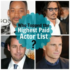 Highest paid actors... they make a LOT!