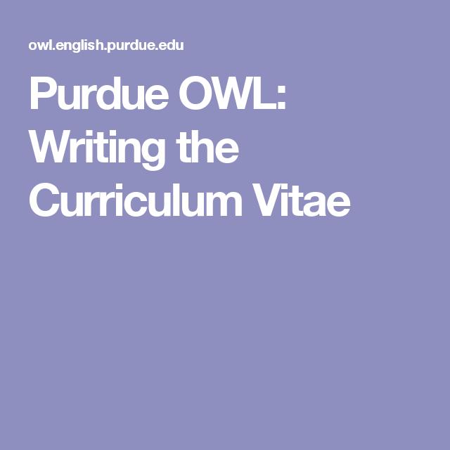 Purdue OWL Writing The Curriculum Vitae