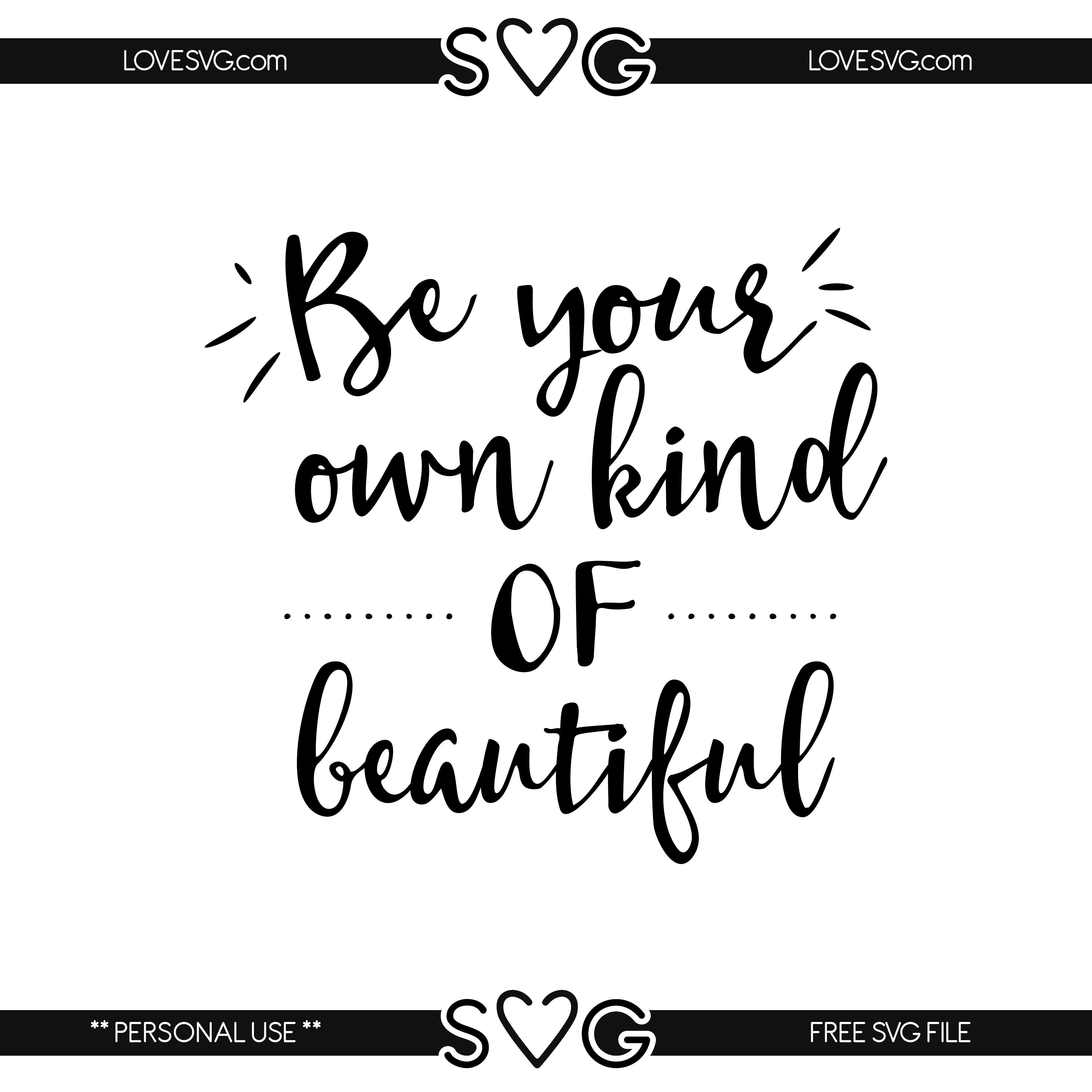 Free svg files Own kind of beautiful Word art quotes