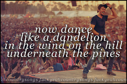 @Claudia Park Park Park Stefanov Country Girl  - Luke Bryan this is my one of my favourite lyrics in this song <3