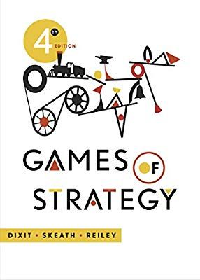 Games of Strategy (Fourth Edition): 9780393124446 ...