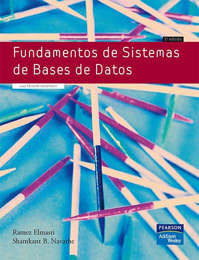 Libros Digitales A Disposición De Nuestros Usuarios Fundamentosdesistemasdebasesdedatos Ramezelmasri Shamkantnavathe Pearson Addi Big Data Knowledge Books