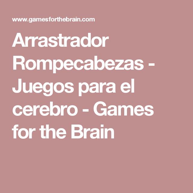 Arrastrador Rompecabezas - Juegos para el cerebro - Games for the Brain