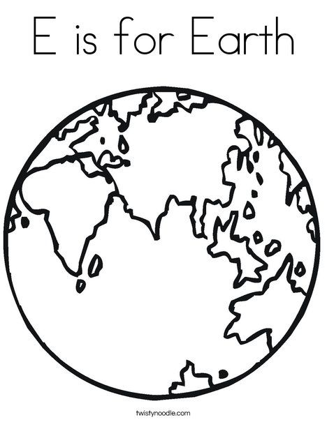 E Is For Earth Coloring Page Earth Coloring Pages Kindergarten Coloring Pages World Map Coloring Page