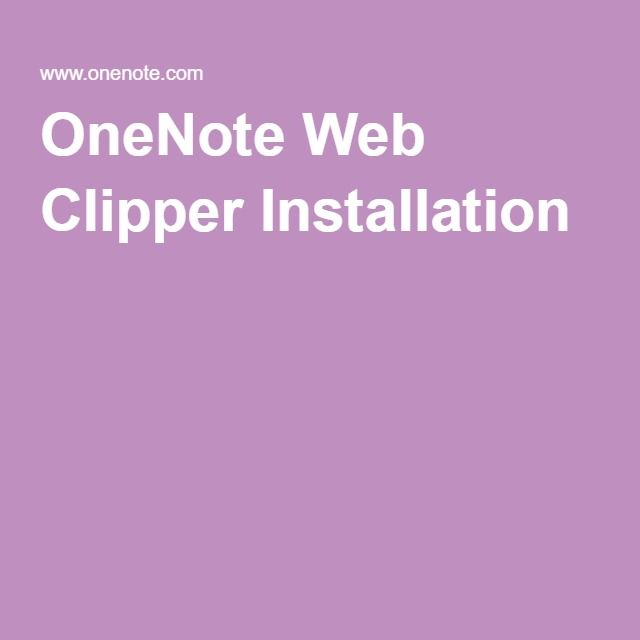 OneNote Web Clipper Installation | Microsoft Office Tips