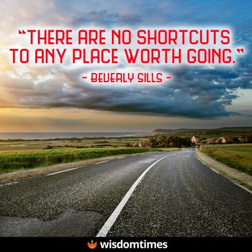 When It Comes To Success There Are No Shortcuts Shortcut Success