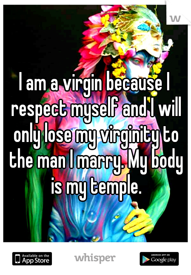 Yes, My Body Is My Temple But I Respect Myself Virgin Or -7290