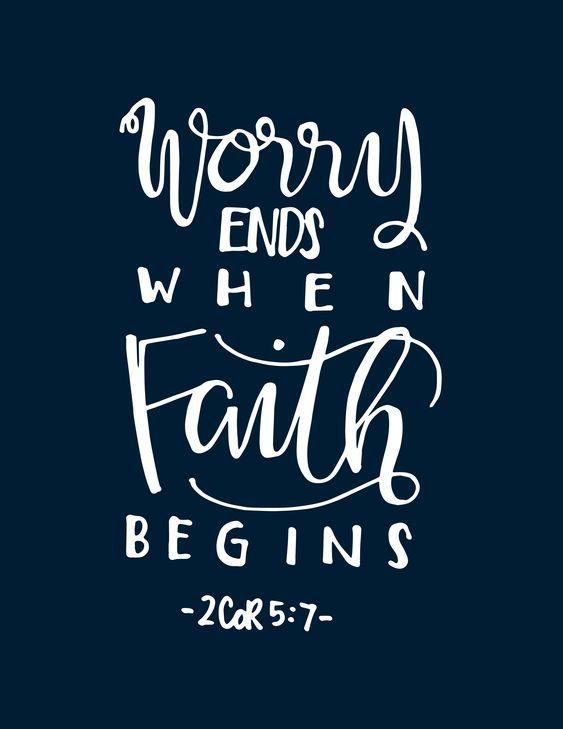 Does Worry Ends Where Faith Begins?