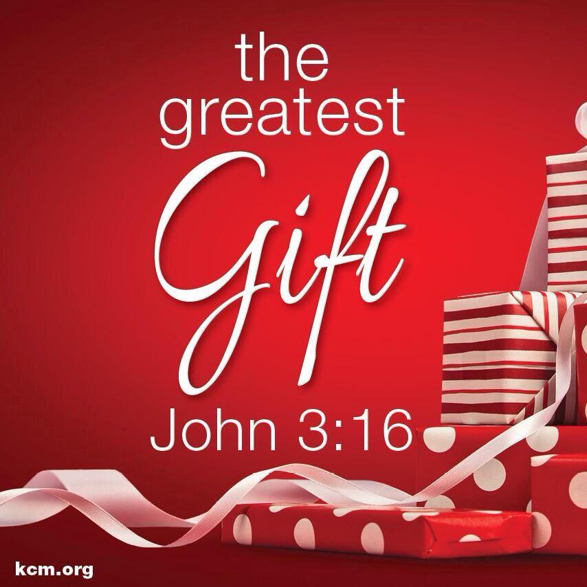 The Greatest Gift. John 3:16   The CHRIST Of Christmas   Pinterest ...