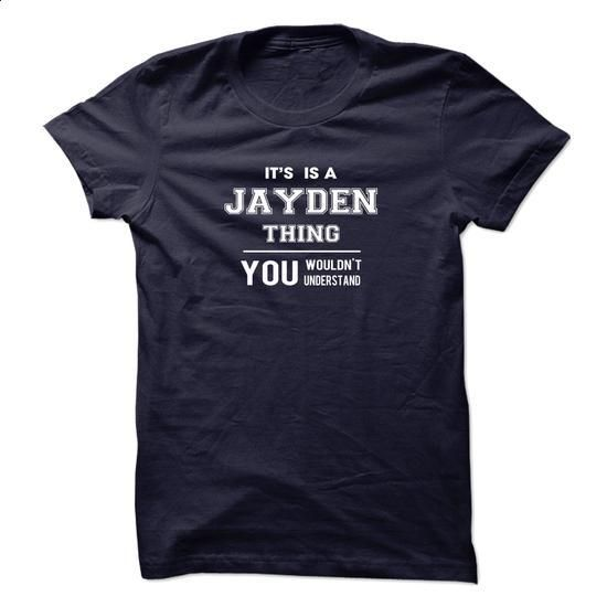 JAYDEN Thing - #chambray shirt #band shirt. CHECK PRICE => https://www.sunfrog.com/LifeStyle/JAYDEN-Thing.html?68278