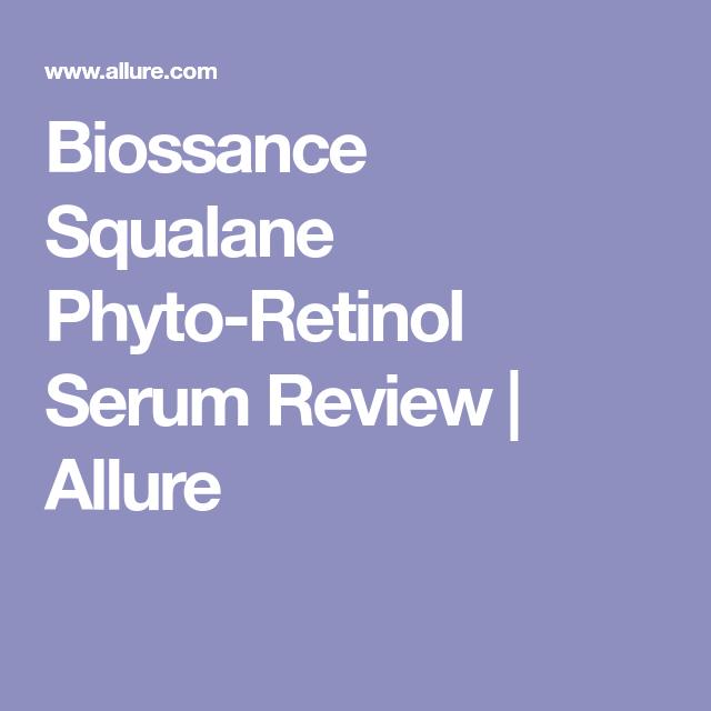 Squalane + Phyto-Retinol Serum by biossance #14