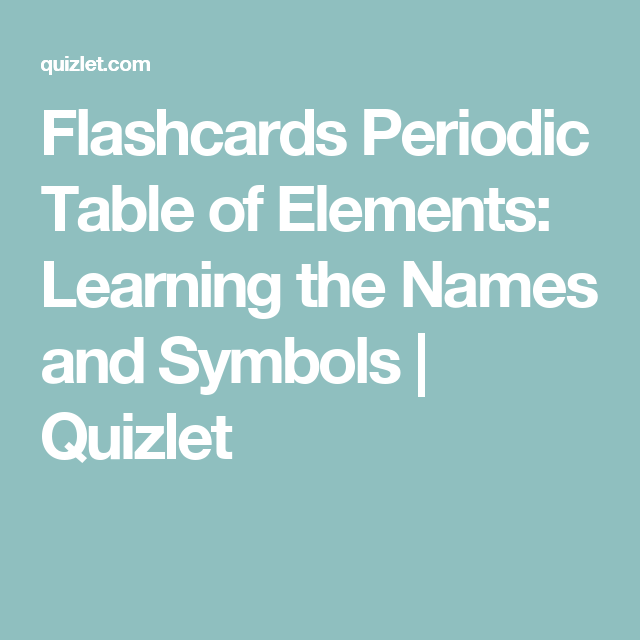 Flashcards periodic table of elements learning the names and flashcards periodic table of elements learning the names and symbols quizlet urtaz Images