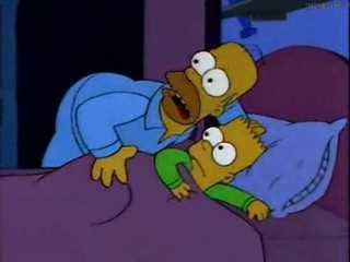 Bart, I don't want to alarm you, but there may be a boogeyman or boogeymen, in the house!