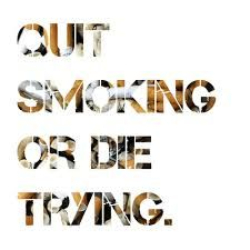 Anti Smoking Quotes One Of Them May Be Just Enough To Urge You On When Things Start To