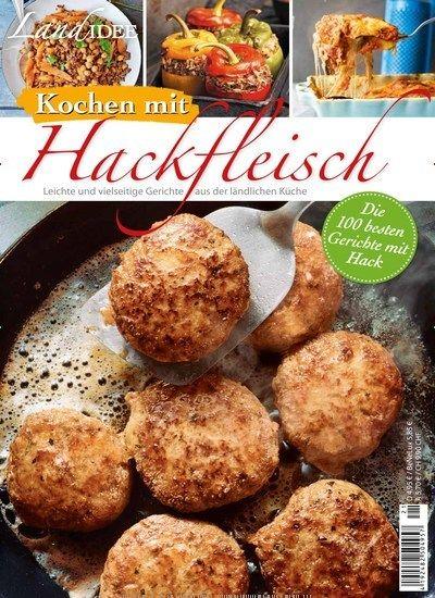 Rezepte Aus Zeitschriften kochen mit hackfleisch leichte vielseitige rezepte aus der