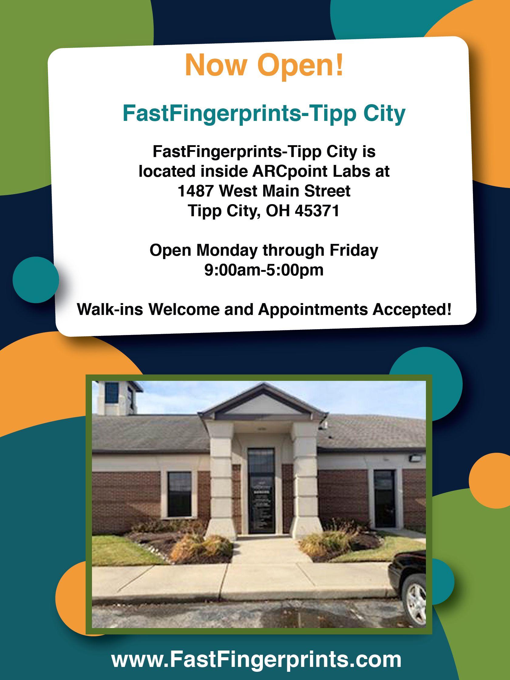 Now Open Fastfingerprints Tipp City Ohio Tipp City Ohio Locations